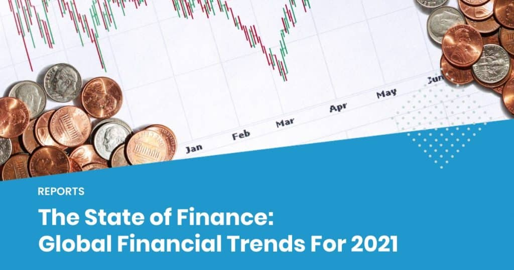 State of finance 2021 global financial trends