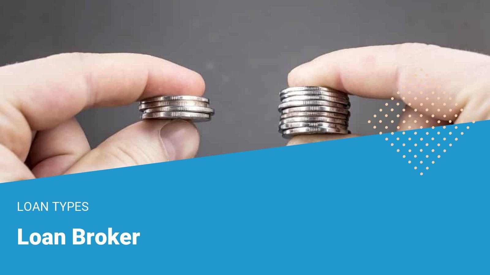 loan broker service