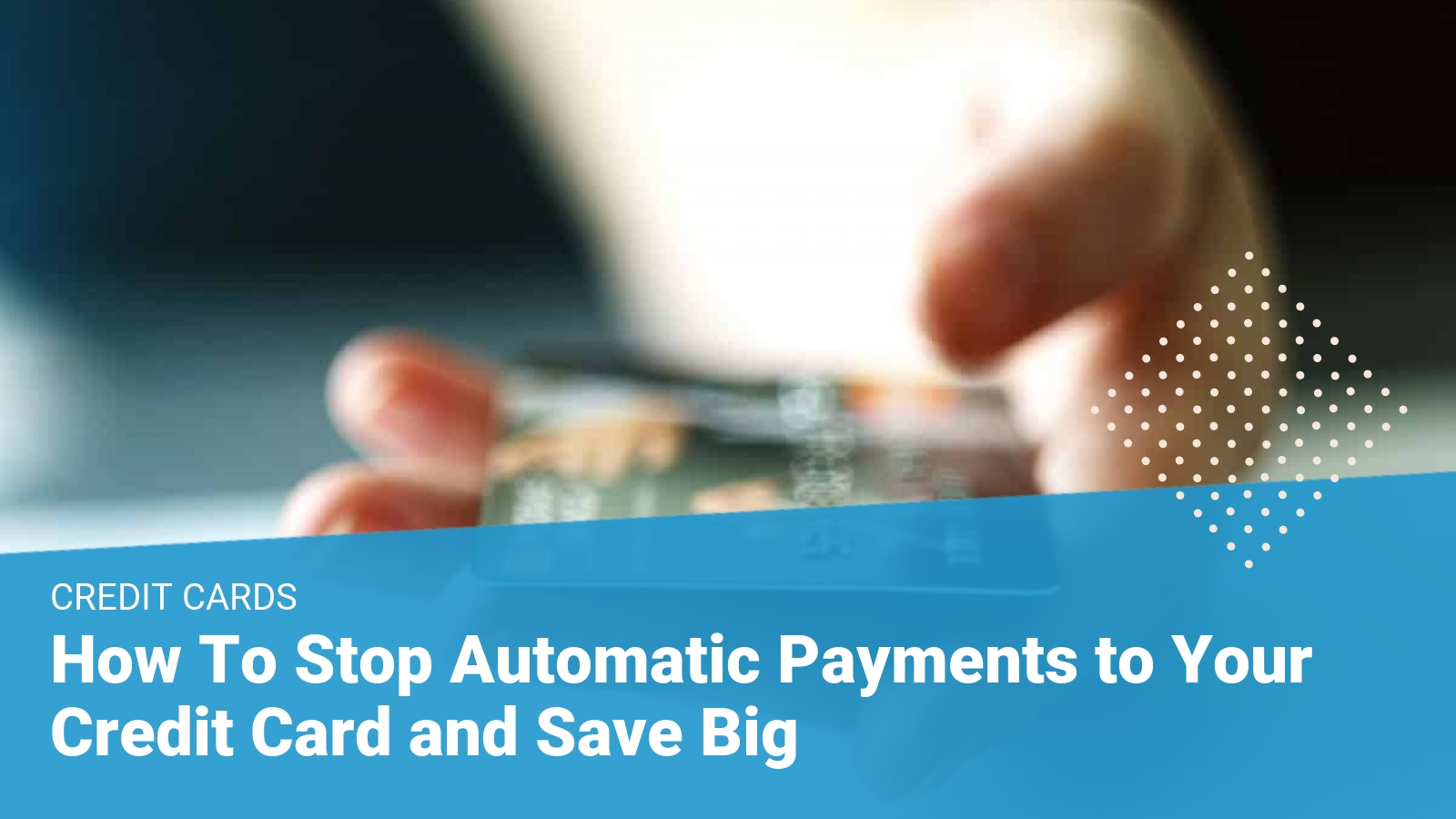 stop automatic credit card payments