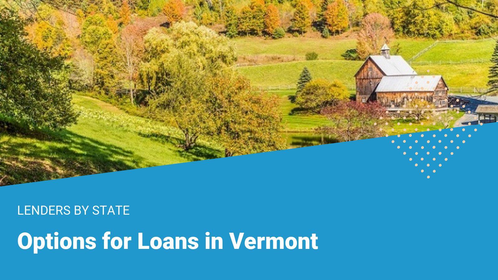 Vermont Loans