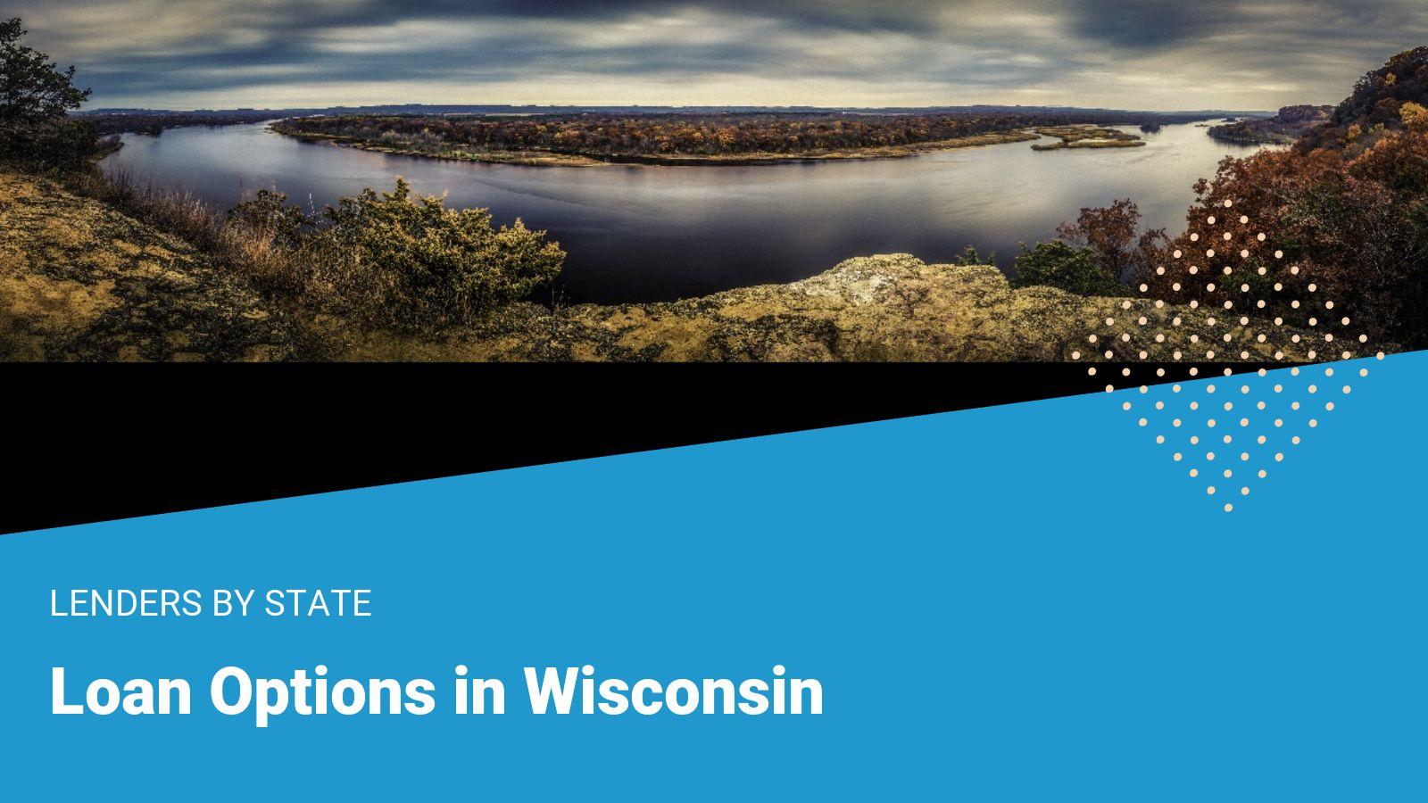 Wisconsin Loans