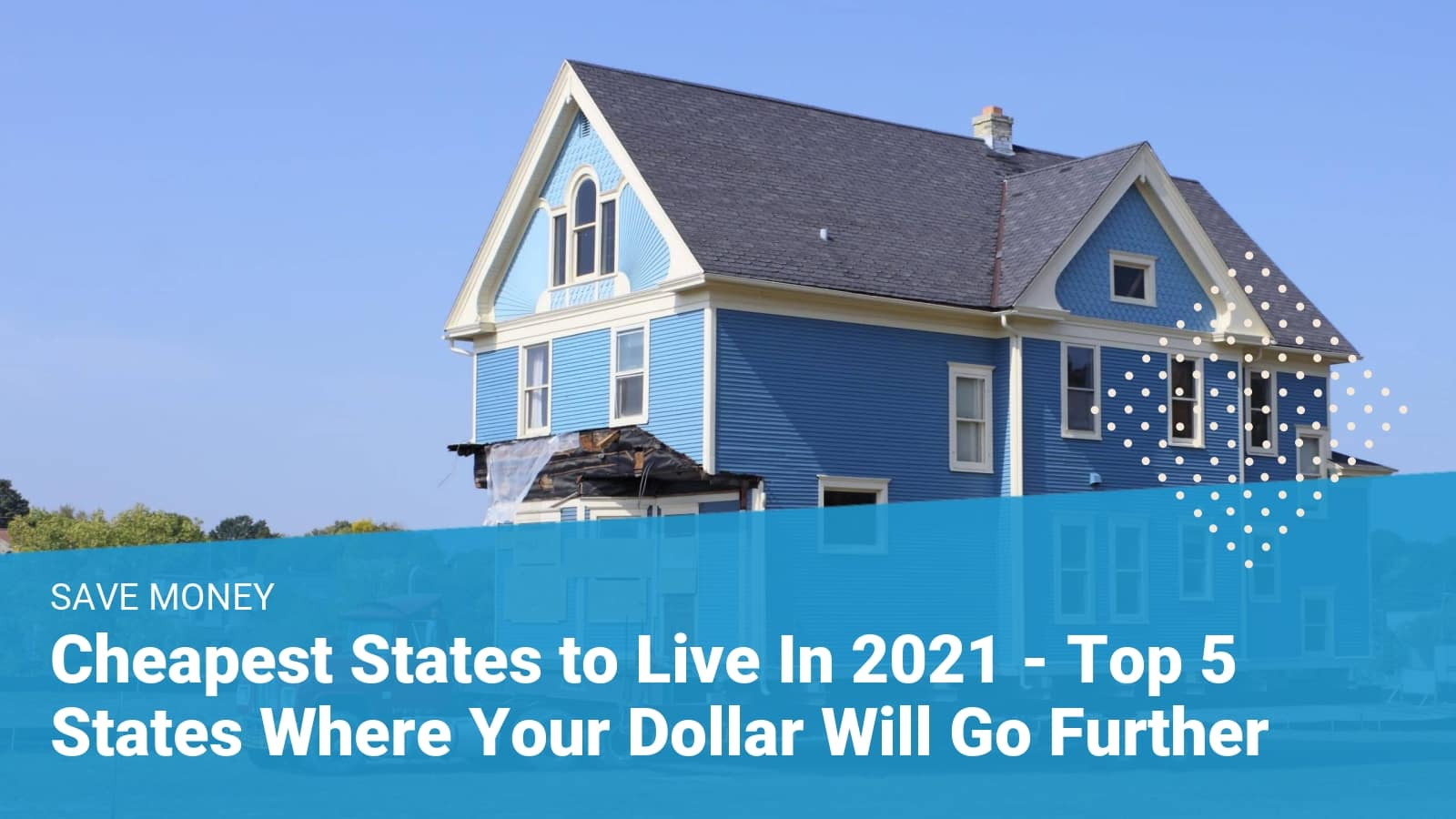Cheapest states to live in 2020