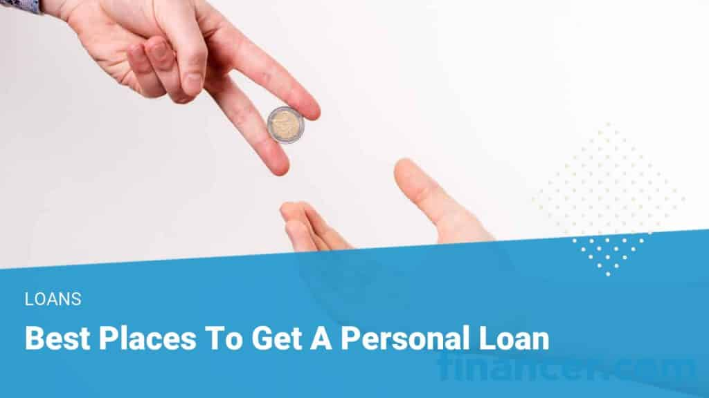 Best place to get a loan