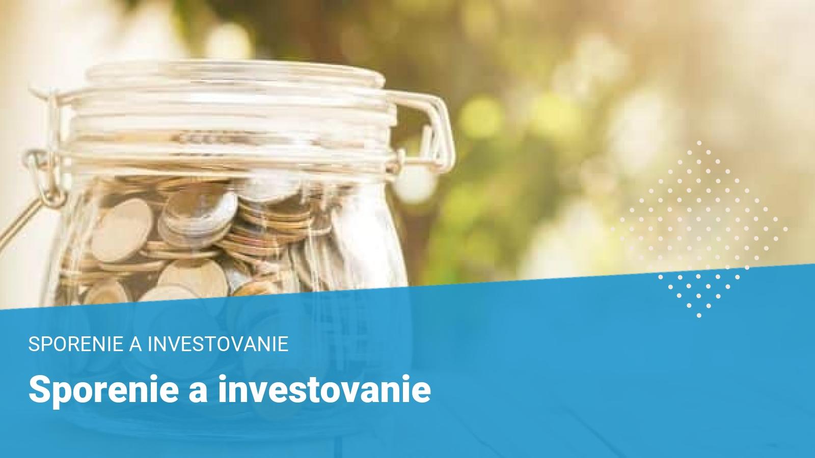 sporenie-investovanie