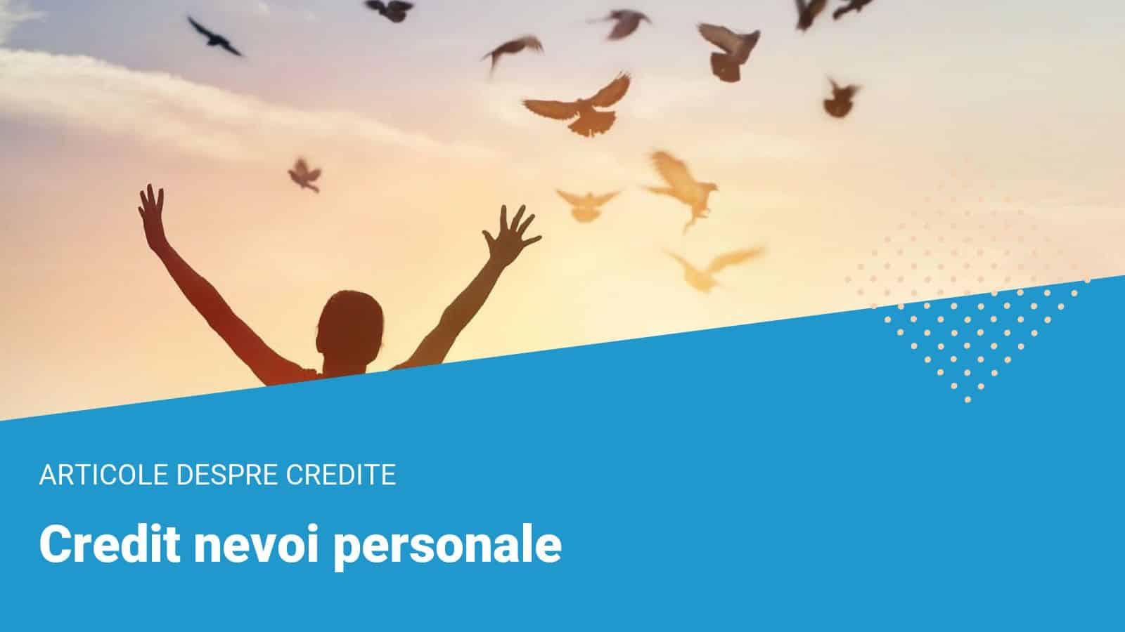 credit nevoi personale
