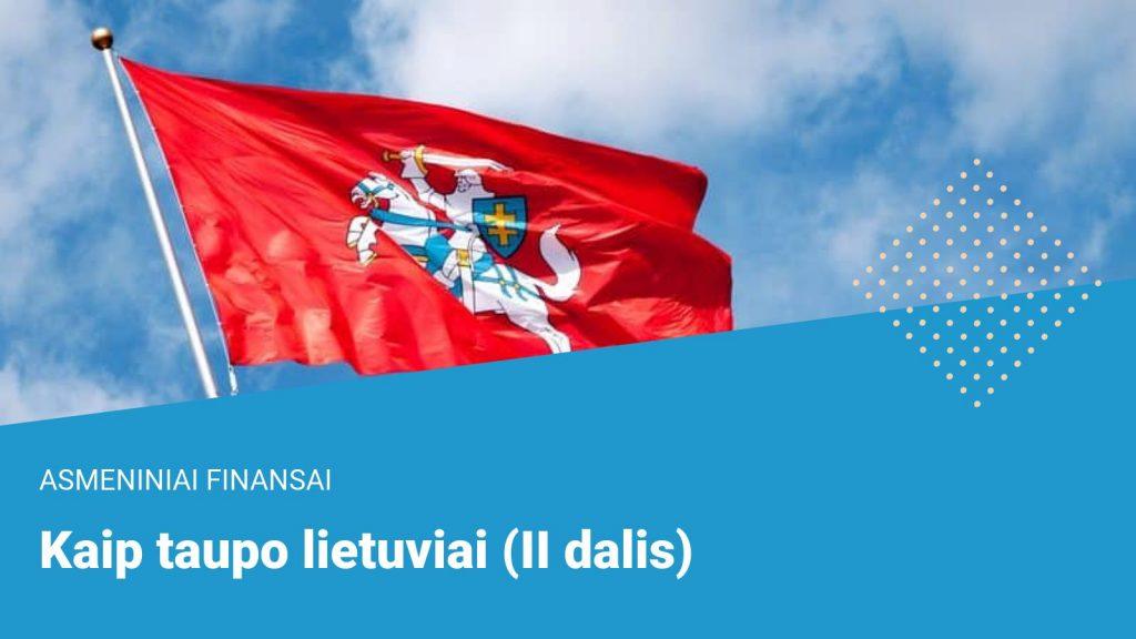 Kaip taupo lietuviai (II dalis)