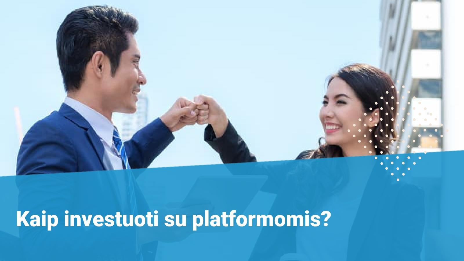 investavimo platformos