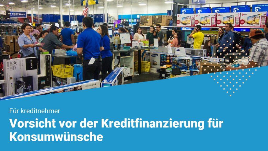 vorischt-vor-konsumkrediten-min