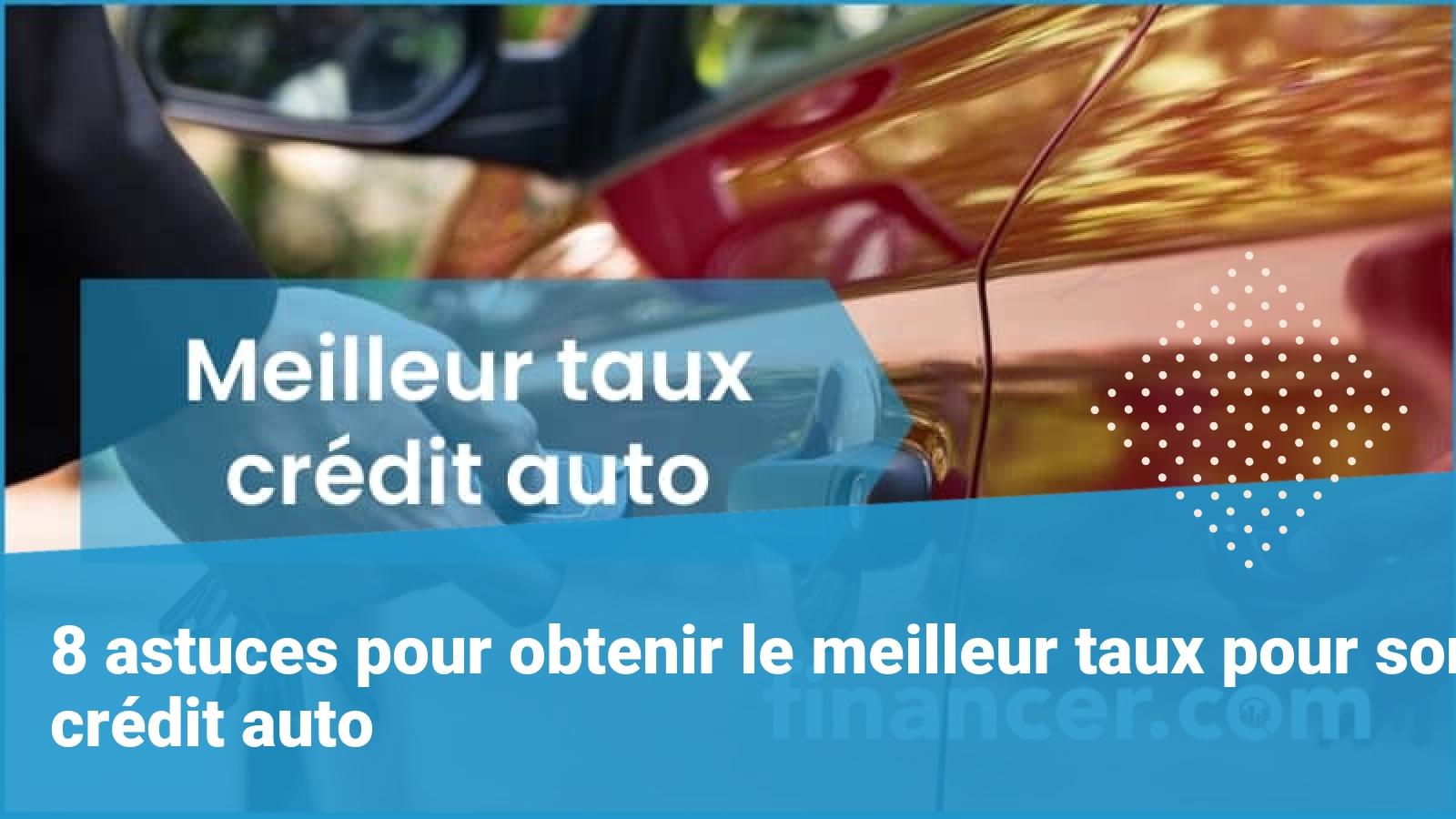 meilleur taux credit auto