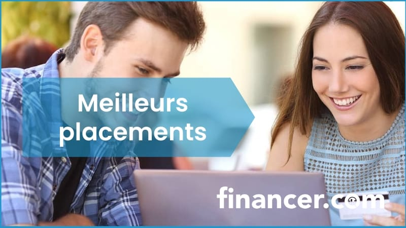 meilleurs placements financiers