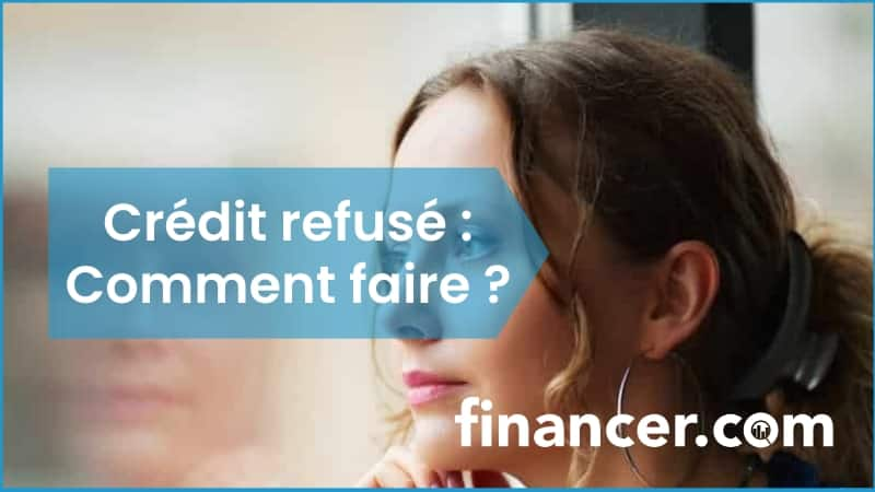 credit refuse comment faire
