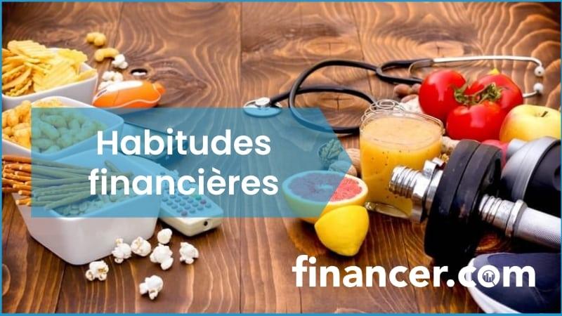 mauvaises habitudes financieres