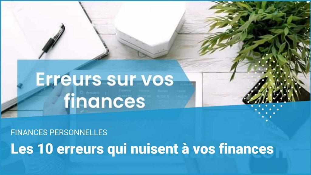 erreurs nuisent finances
