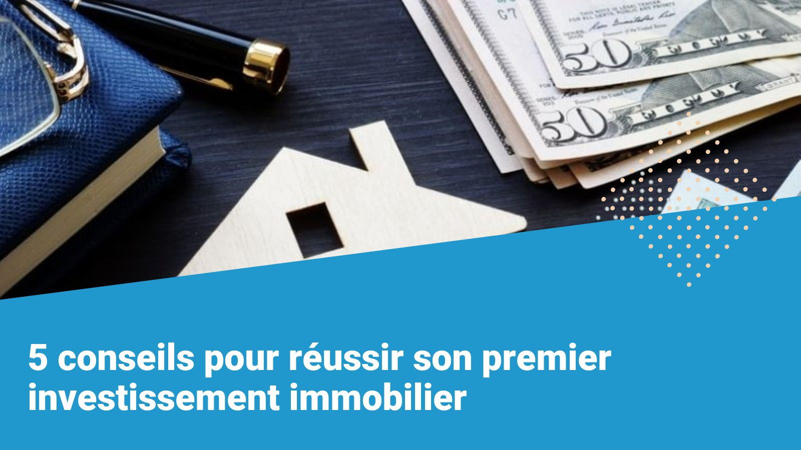reussir son premier investissement immobilier