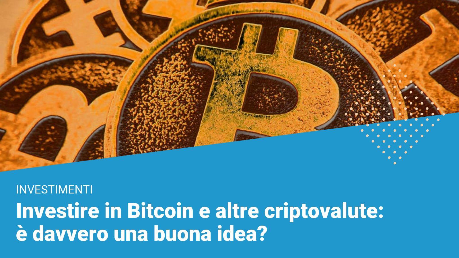 investire bitcoin a italia come essere la moglie di un uomo ricco