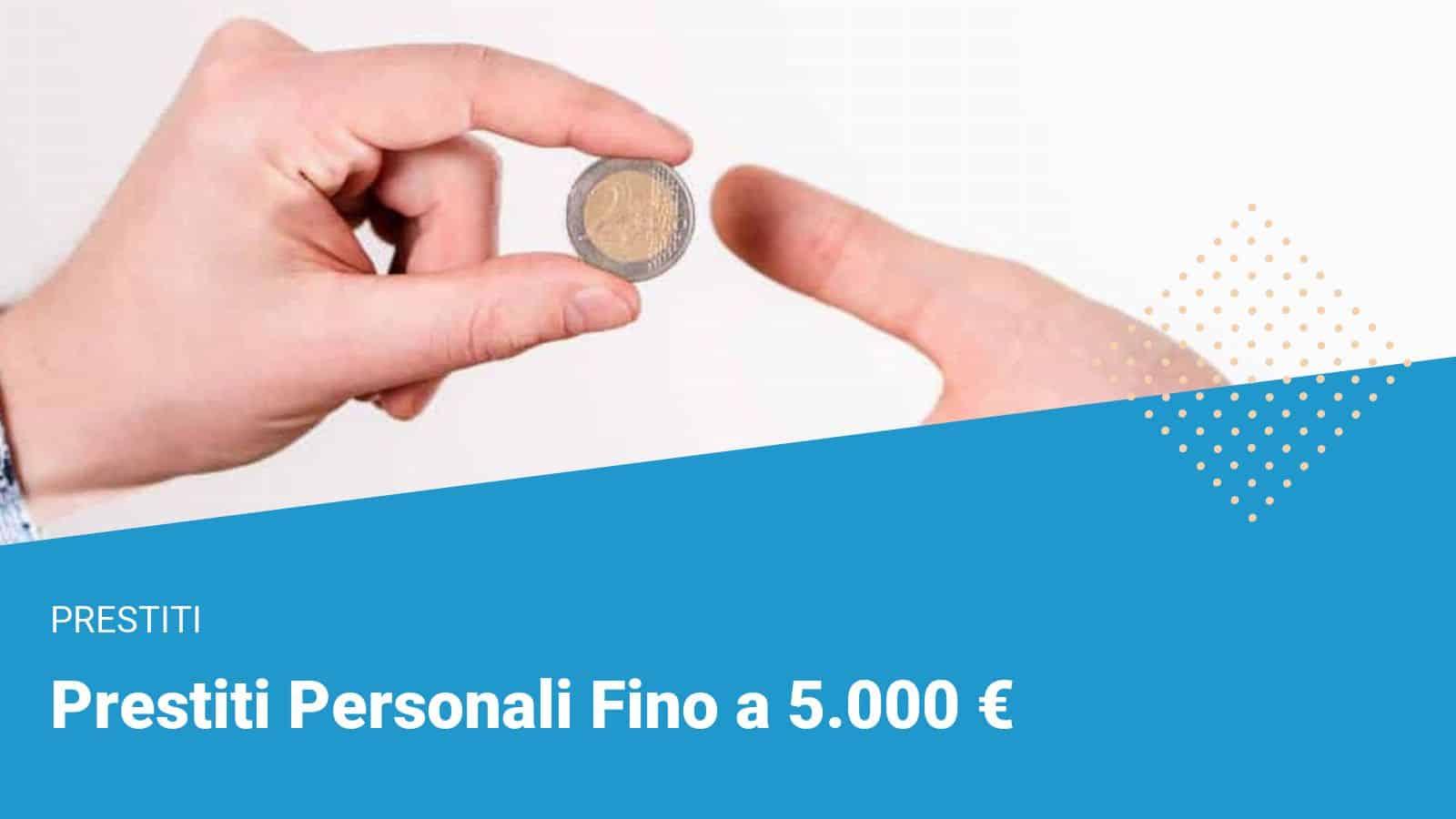 Prestiti fino a 5.000€ - Financer.com Italia