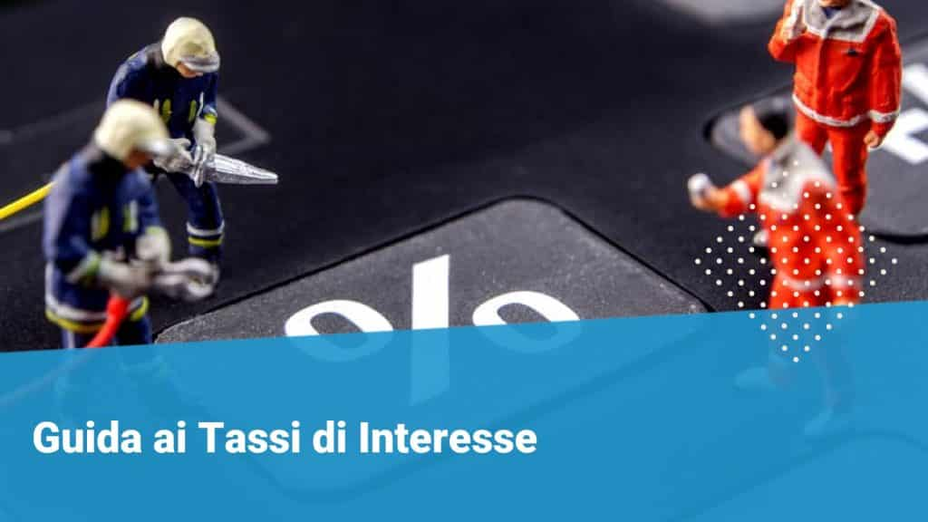 Guida ai tassi di interesse - Financer.com Italia