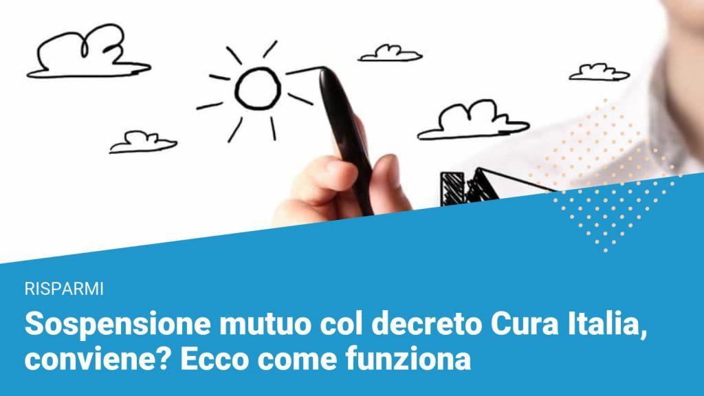 Sospensione mutuo decreto Cura Italia - Financer.com Italia
