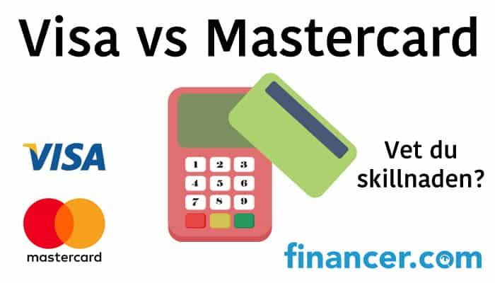 Visa vs. Mastercard - vad skiljer korten åt?