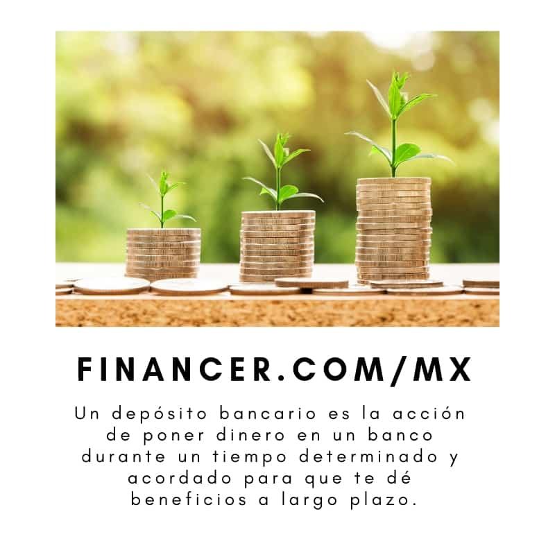 Depósito de dinero en una entidad financiera