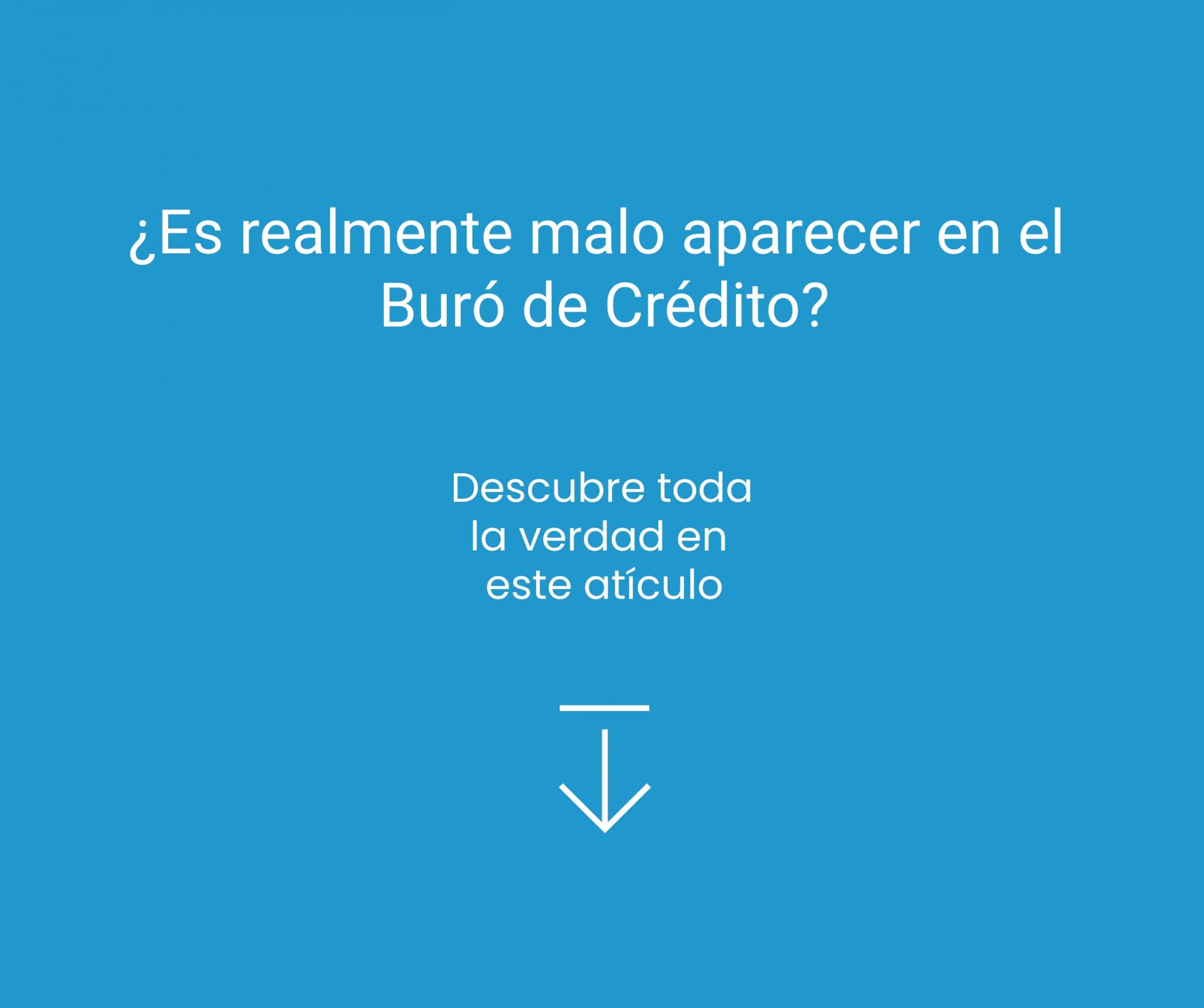 consecuencias de estar en Buró de Crédito