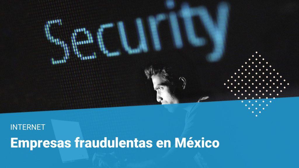 Empresas fraudulentas en México