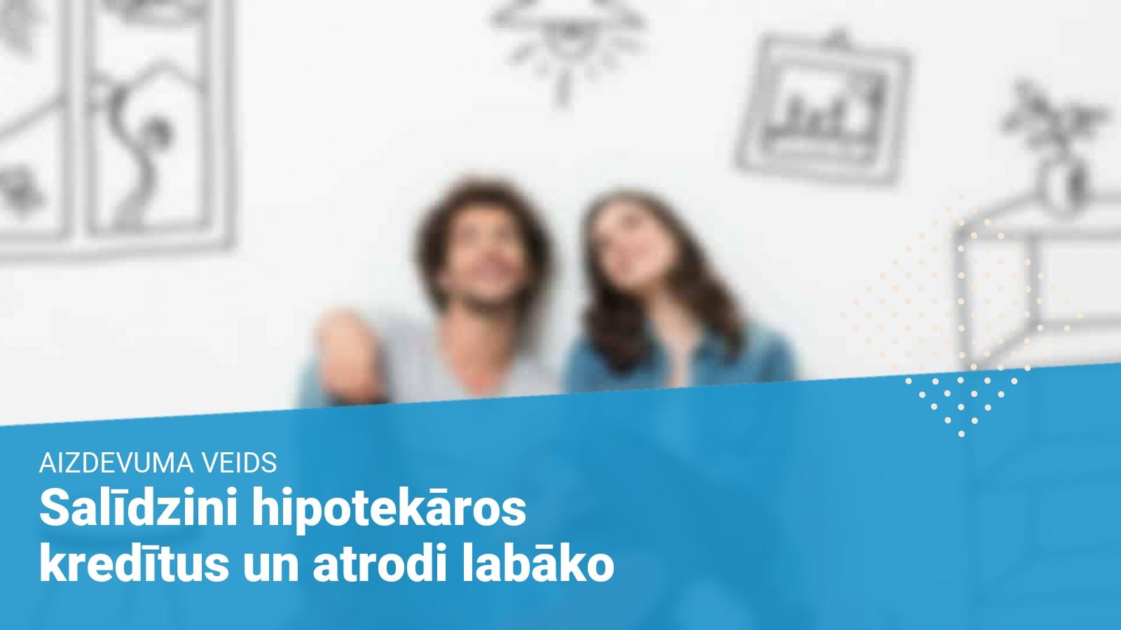 hipotekarais-kredits