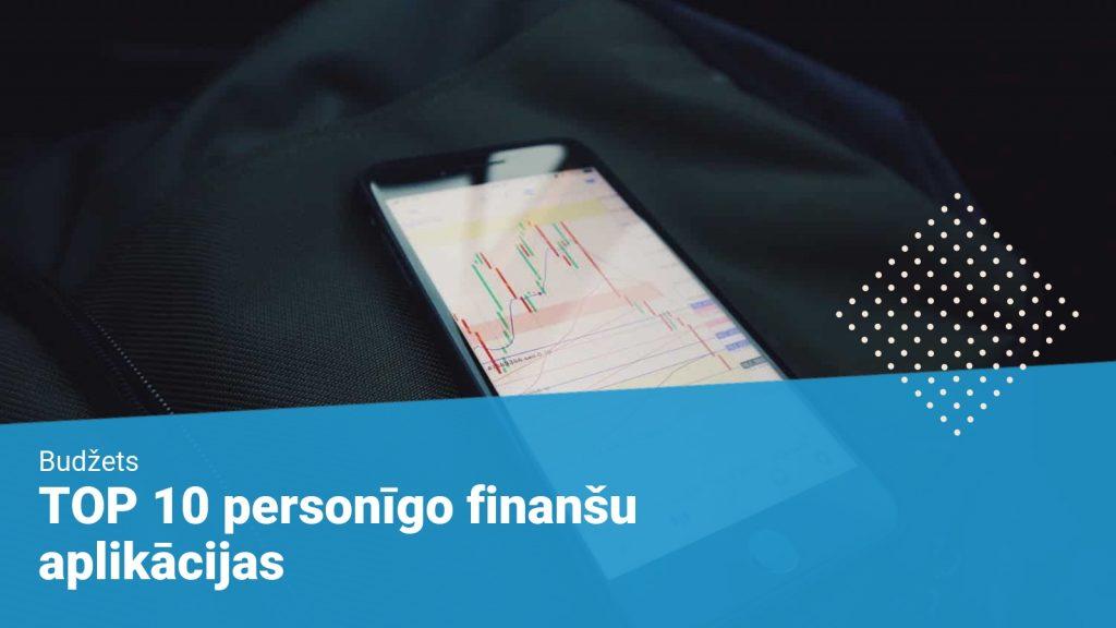 TOP 10 personīgo finanšu pārvaldīšanas aplikācijas