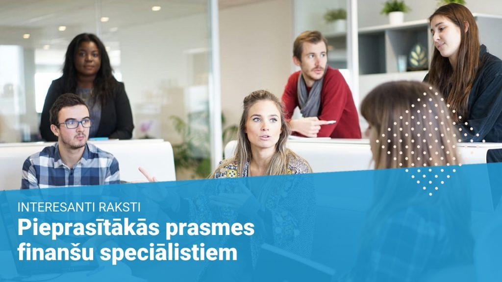 pieprasītākas prasmes finanšu speciālistiem