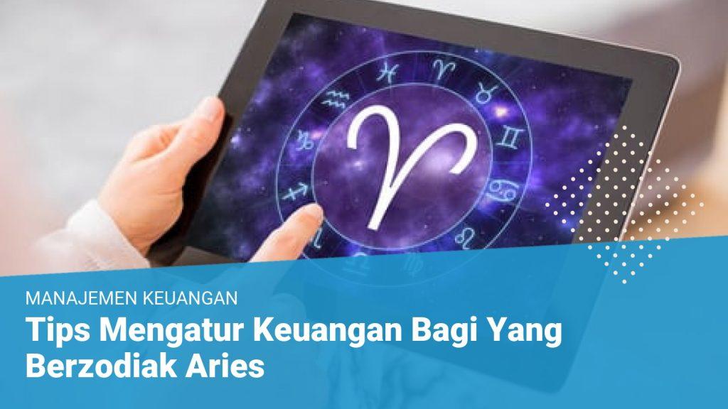Tips Mengatur Keuangan Bagi Yang Berzodiak Aries