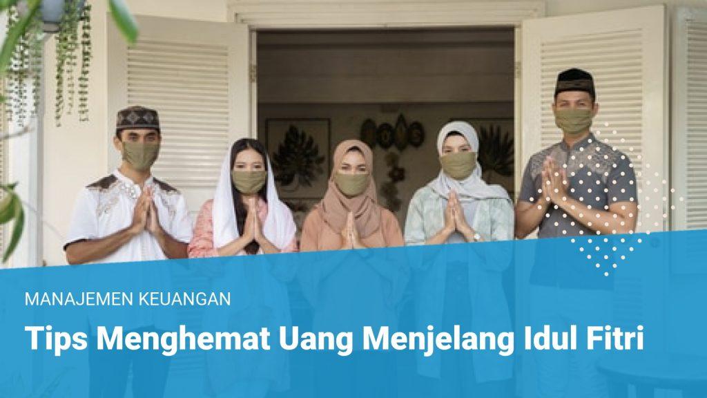 Tips Menghemat Uang Menjelang Idul Fitri