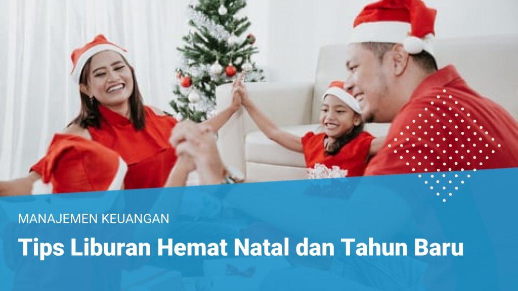 Tips Liburan Hemat Natal dan Tahun Baru