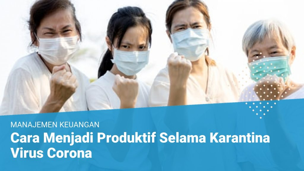 20 Ide Produktif Selama Wabah Virus Korona