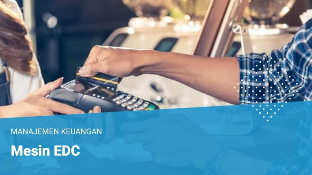 Mesin EDC - Financer.com