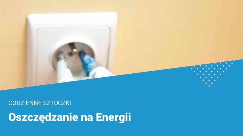 oszczedzanie na energii