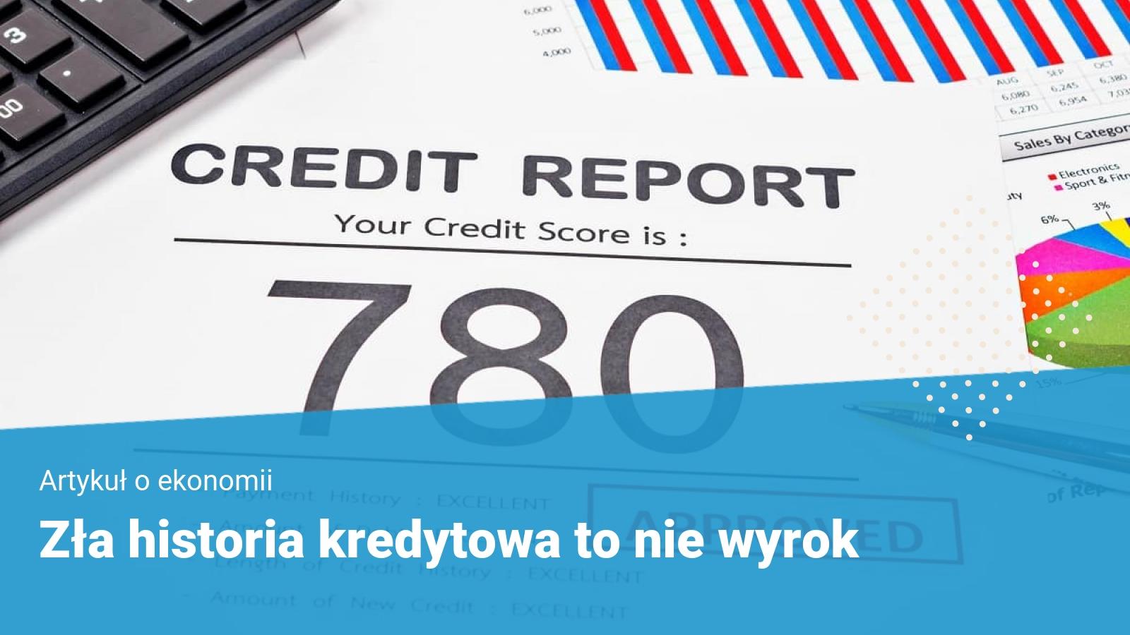 zla historia kredytowa