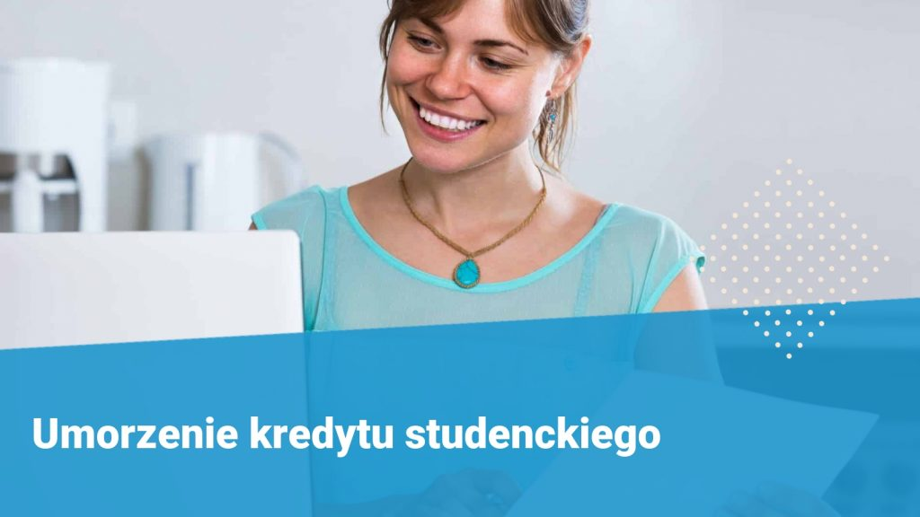 Umorzenie kredytu studenckiego