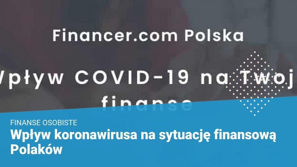 Wpływ koronawirusa na sytuację finansową Polaków