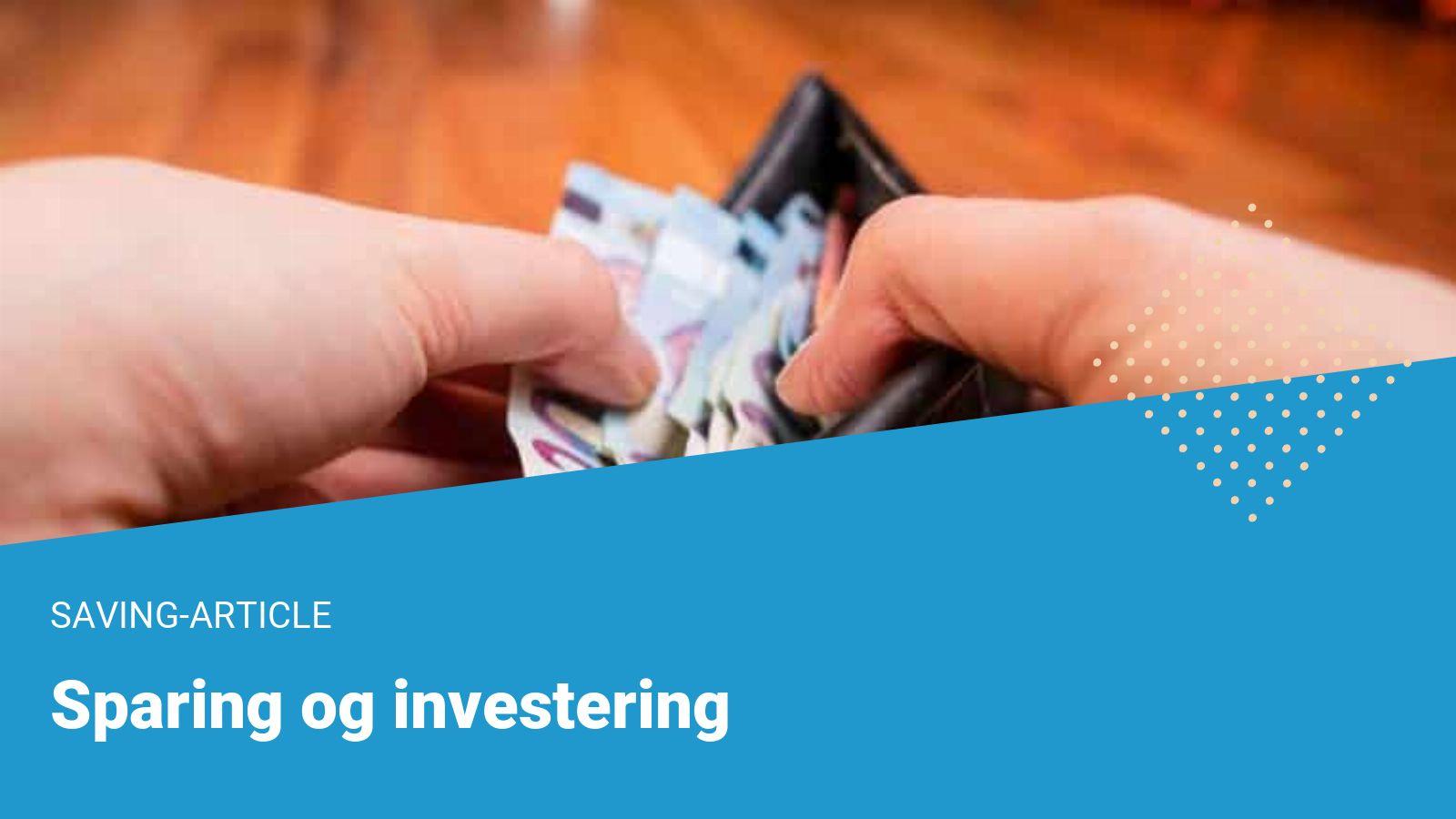 sparing og investering