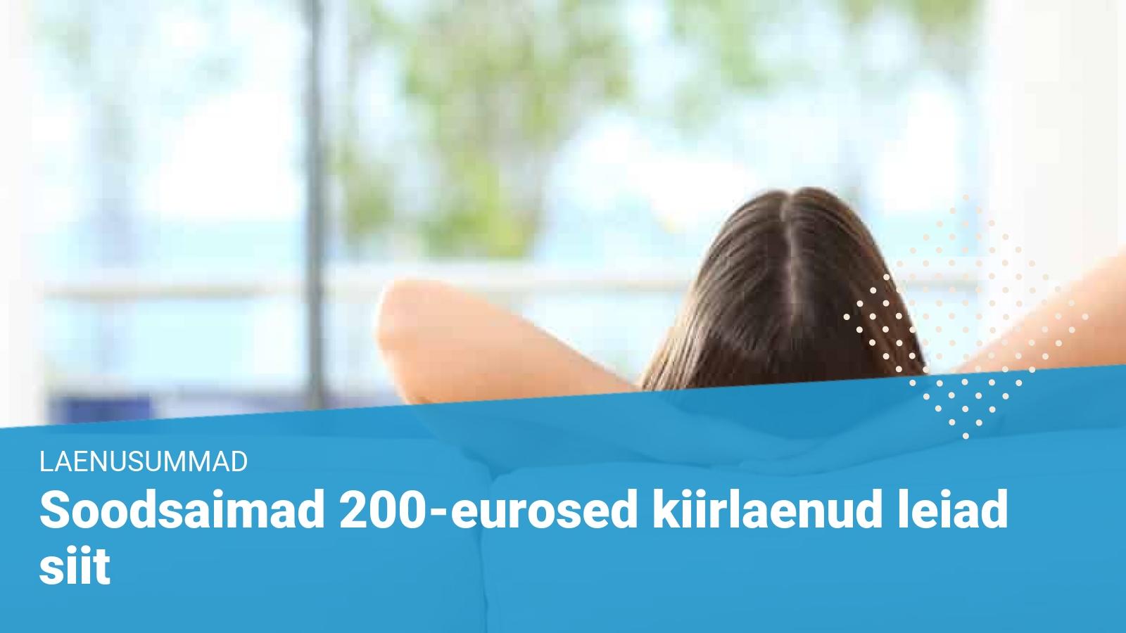 Laenud 200 - kiirlaenud 200 eurot