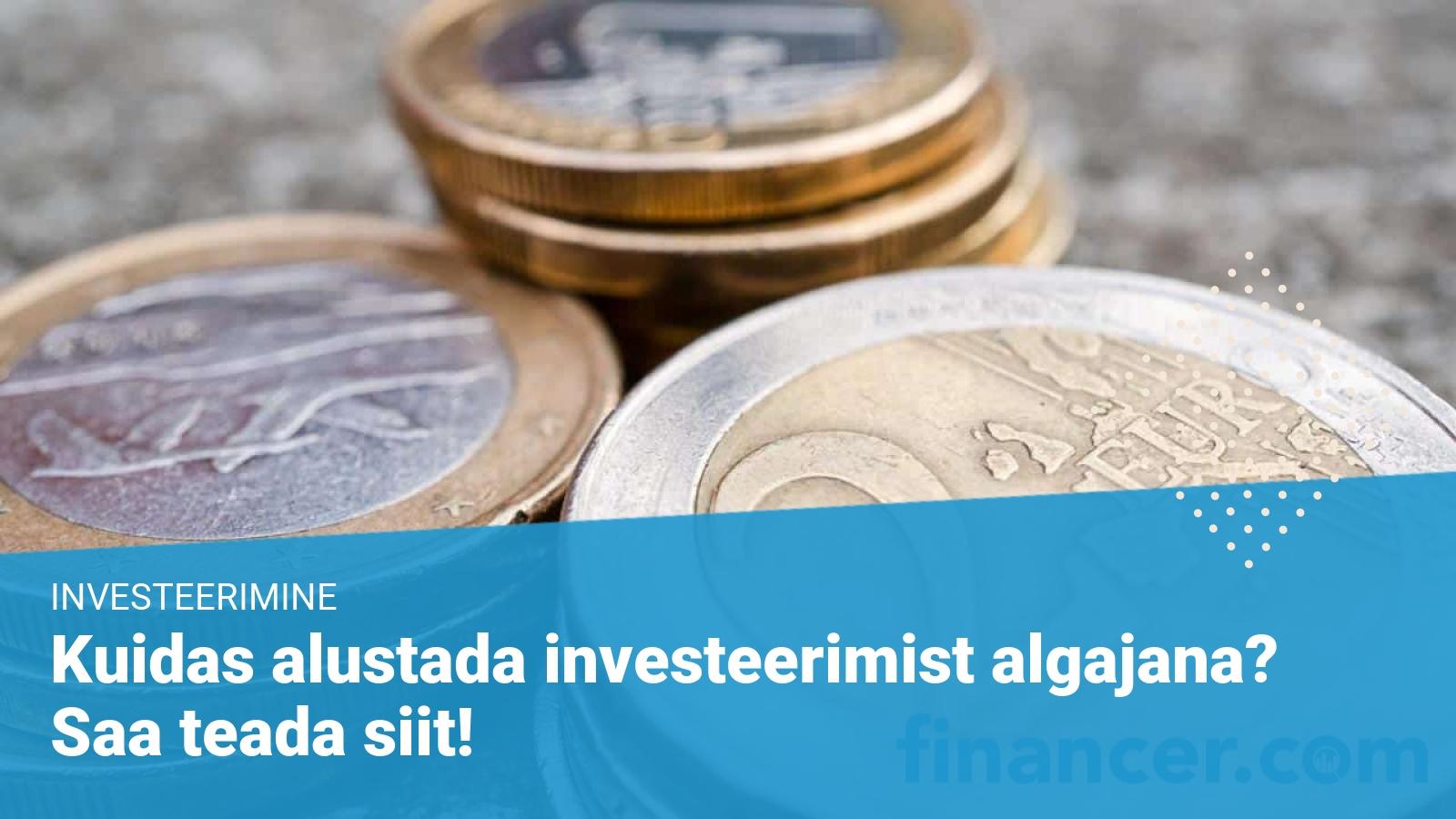 investeerimine - juhend algajale