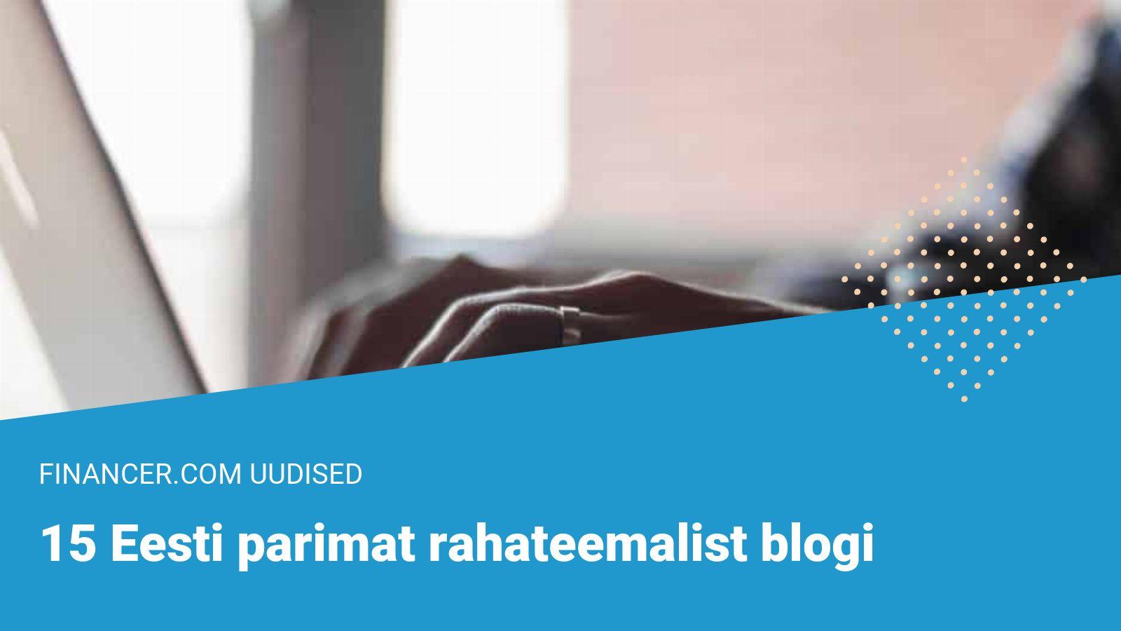 Eesti parimad rahateemalised blogid