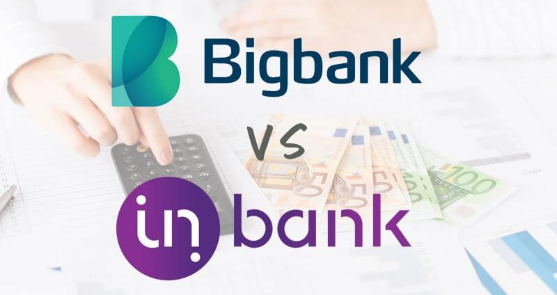 Laenuandjate võrdlus - Bigbank vs Inbank