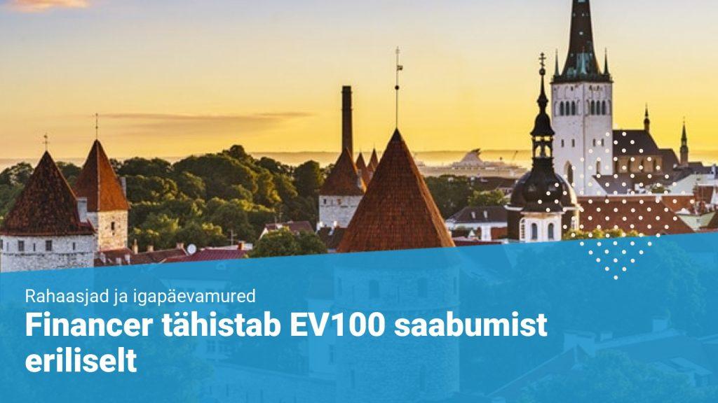 Financer tähistab EV100 saabumist eriliselt