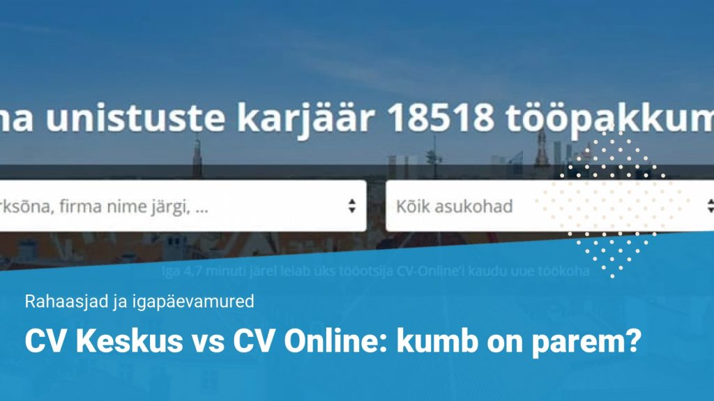 CV Keskus vs CV Online: kumb on parem