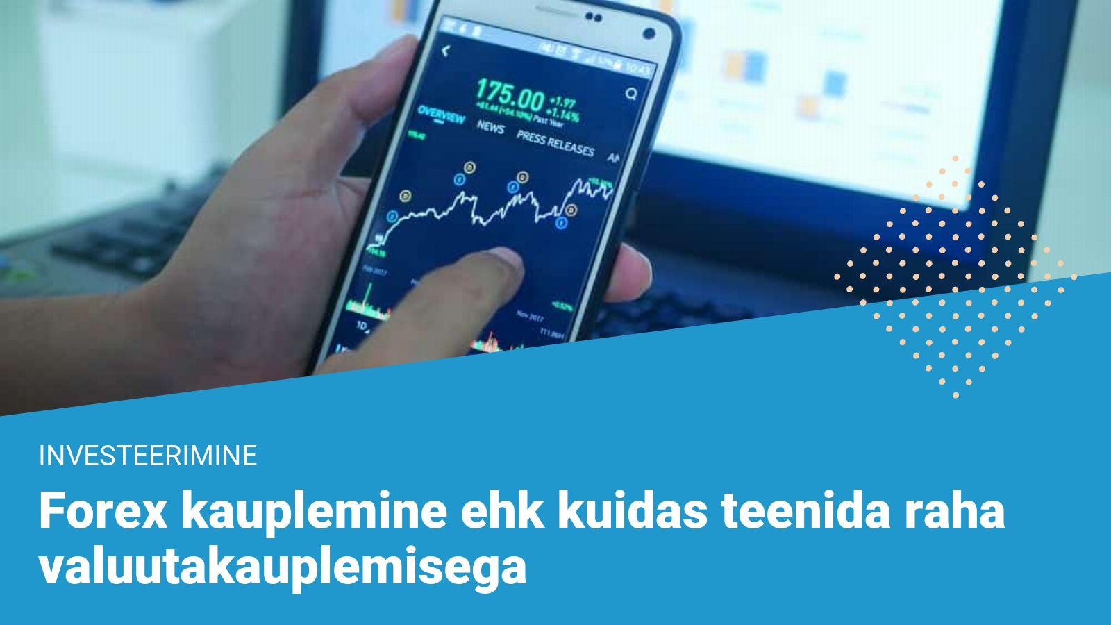forex kauplemine - valuutakauplemine