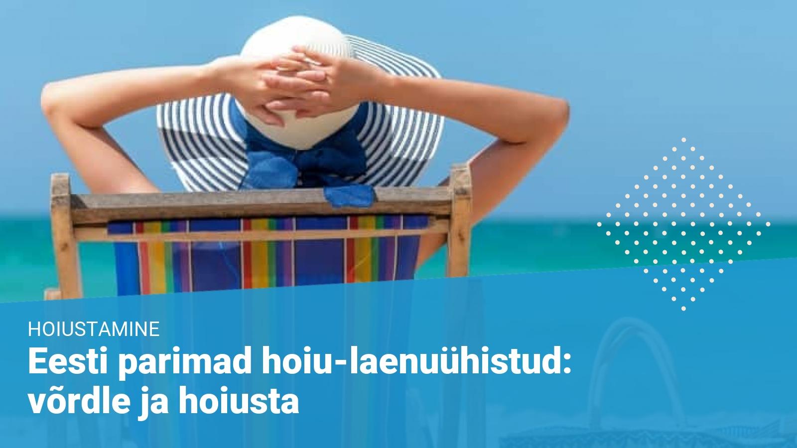 Parimad hoiu-laenuühistud Eestis