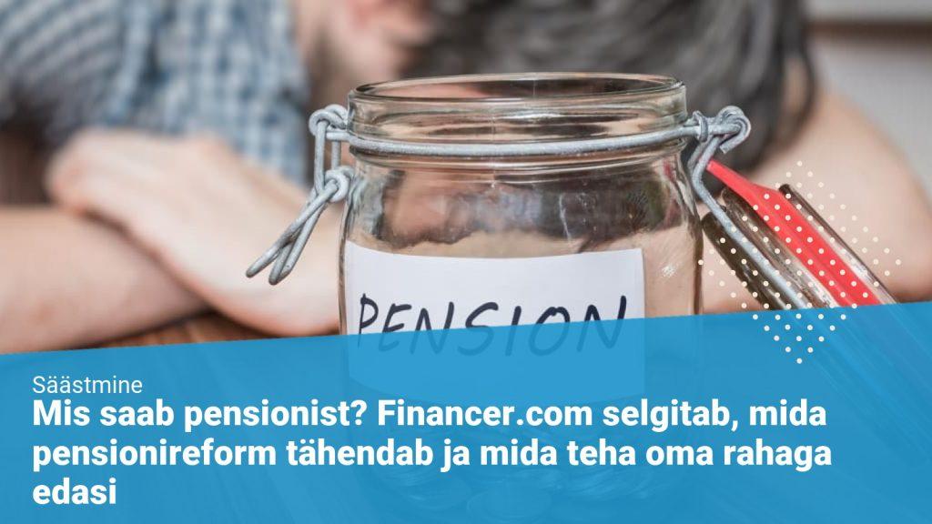 Eesti pensionireform ja teise samba lammutamine