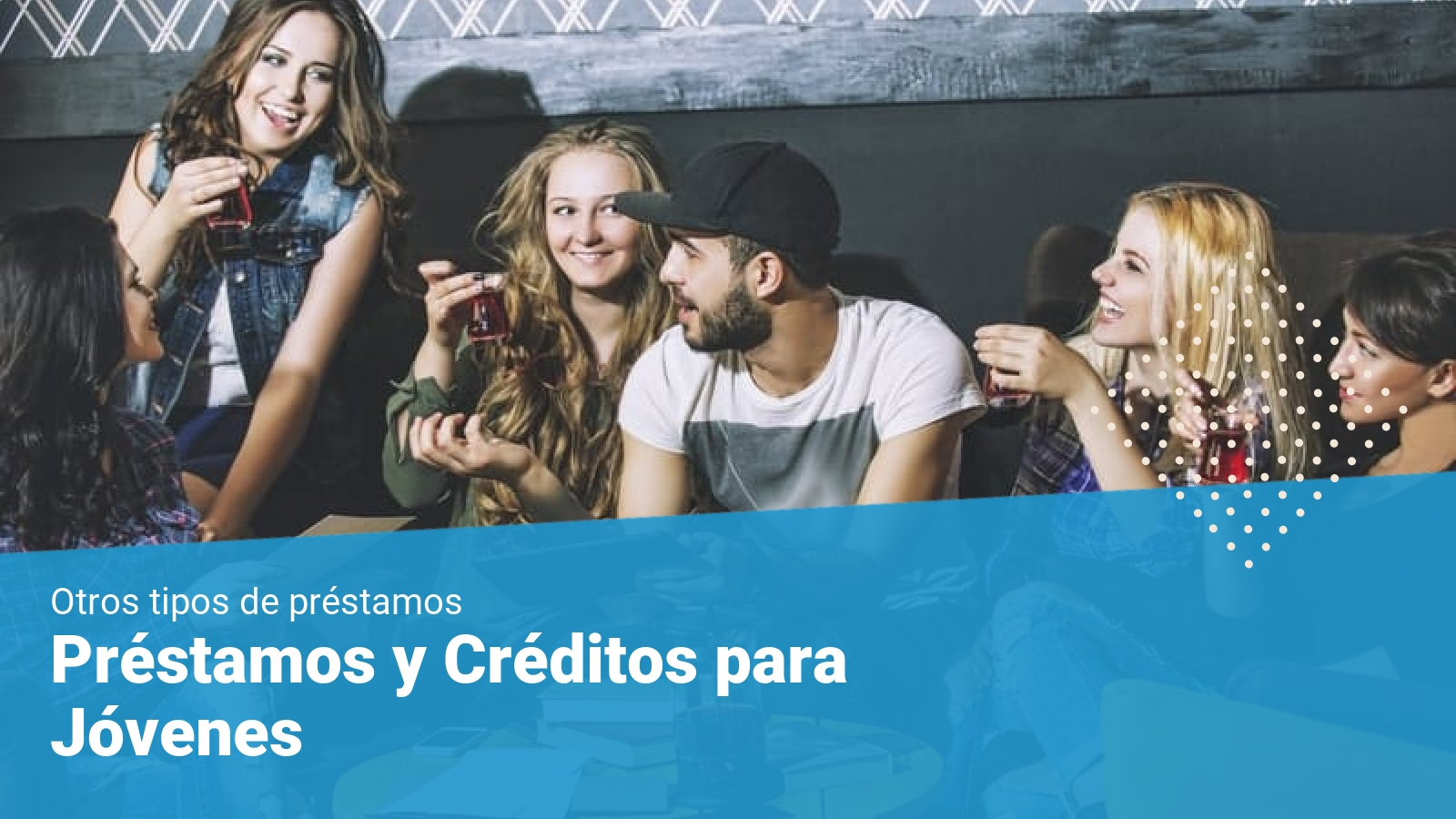 creditos para estudiantes y jovenes