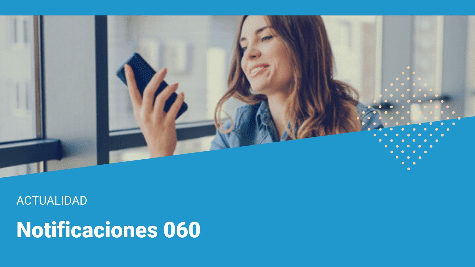 Notificaciones 060 y buzon 060